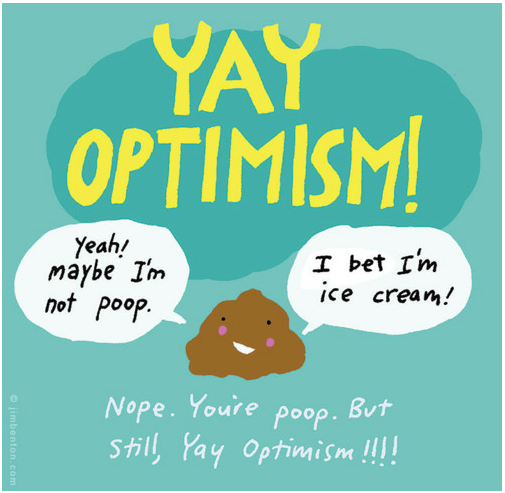 Optimism Even as Poop - Funny Photos